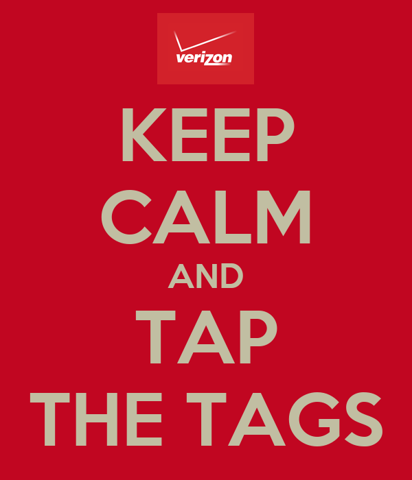 KEEP CALM AND TAP THE TAGS