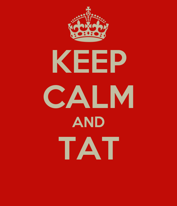 KEEP CALM AND TAT