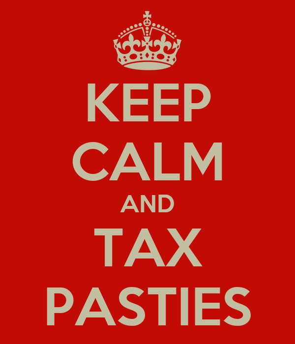 KEEP CALM AND TAX PASTIES