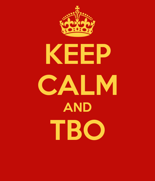 KEEP CALM AND TBO