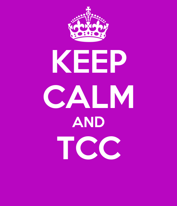 KEEP CALM AND TCC