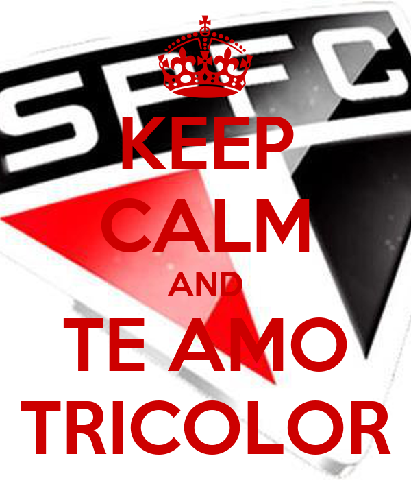 KEEP CALM AND TE AMO TRICOLOR