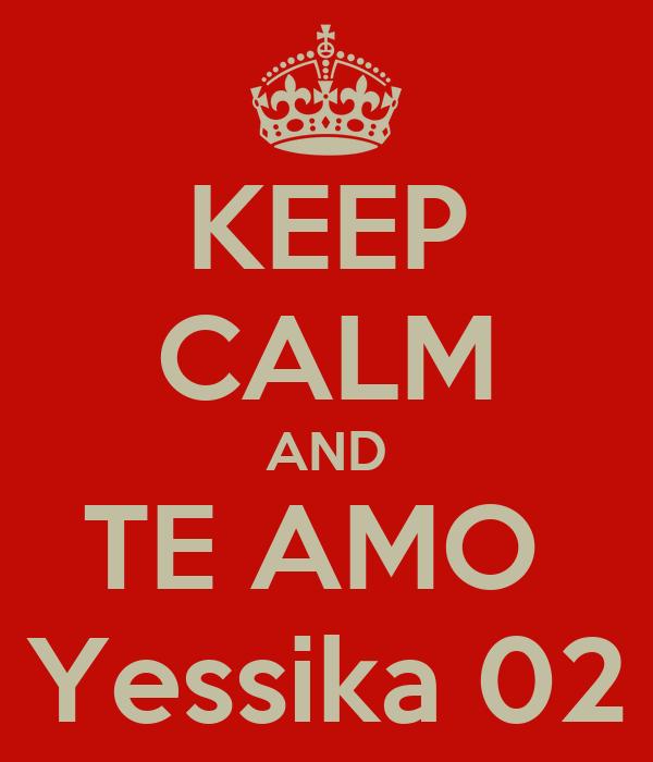 KEEP CALM AND TE AMO  Yessika 02