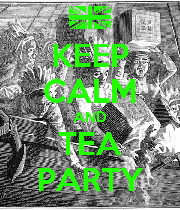 KEEP CALM AND TEA PARTY