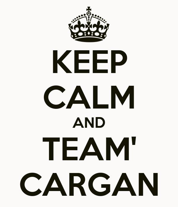 KEEP CALM AND TEAM' CARGAN