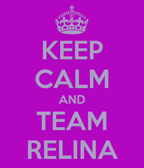 KEEP CALM AND TEAM RELINA