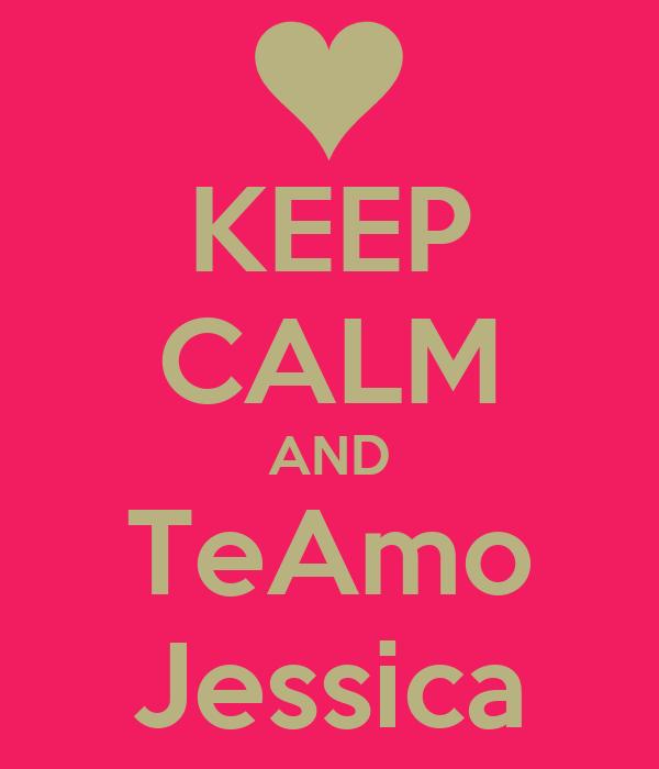 KEEP CALM AND TeAmo Jessica