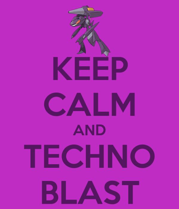 KEEP CALM AND TECHNO BLAST