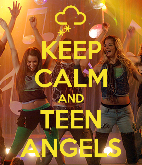 KEEP CALM AND TEEN ANGELS