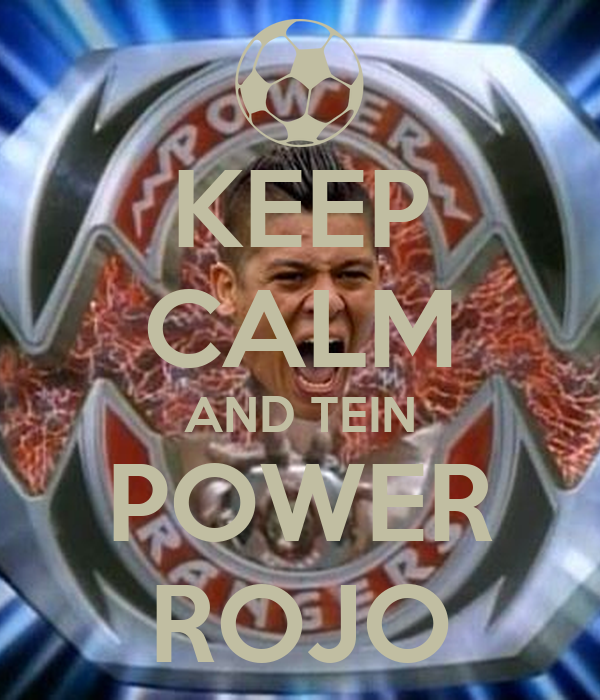 KEEP CALM AND TEIN POWER ROJO
