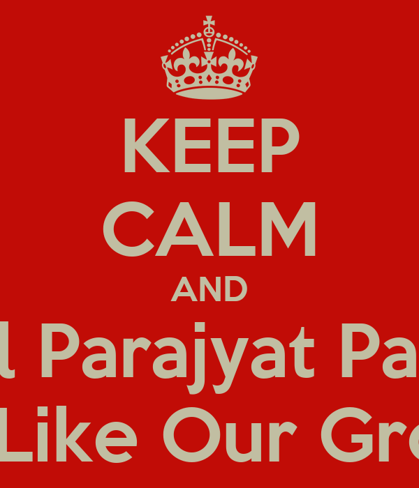 KEEP CALM AND Tell Parajyat Pattni To Like Our Group