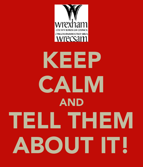 KEEP CALM AND TELL THEM ABOUT IT!