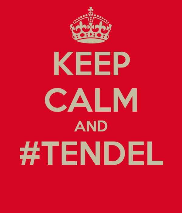 KEEP CALM AND #TENDEL