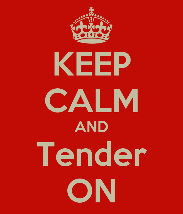 KEEP CALM AND Tender ON