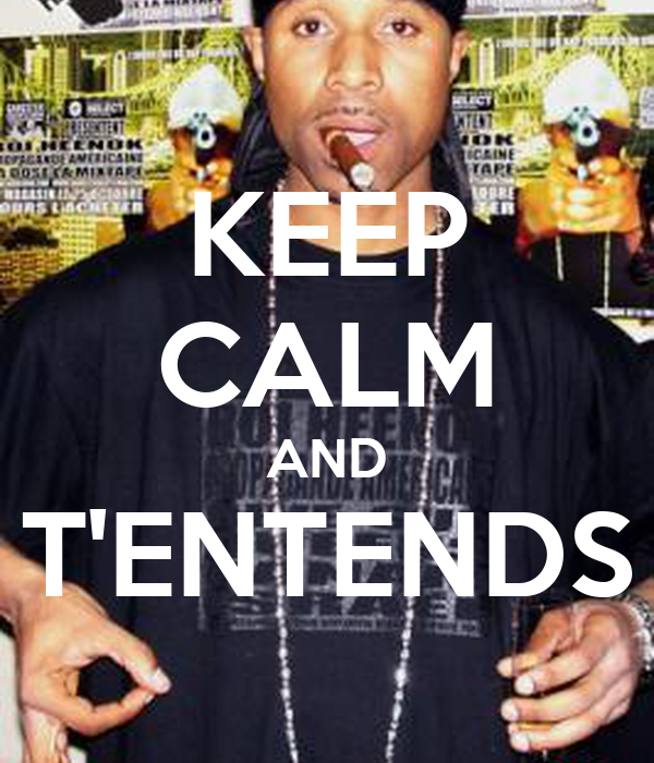 KEEP CALM AND T'ENTENDS