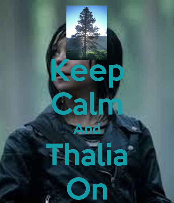 Keep Calm And Thalia On