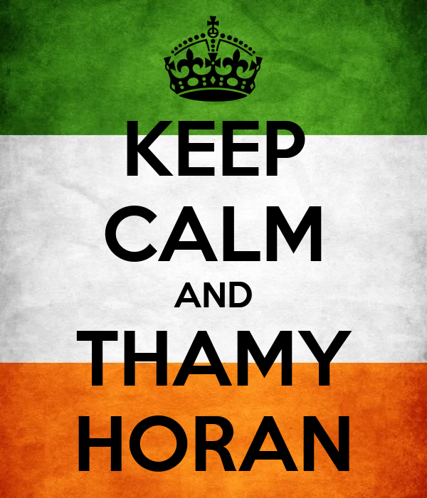 KEEP CALM AND THAMY HORAN