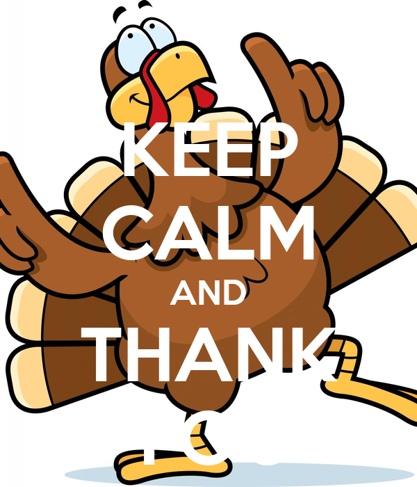 KEEP CALM AND THANK YOU
