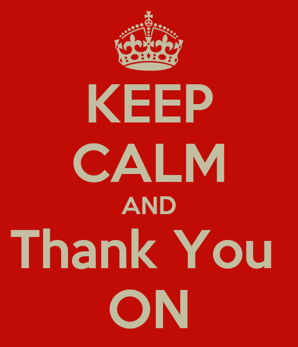 KEEP CALM AND Thank You  ON