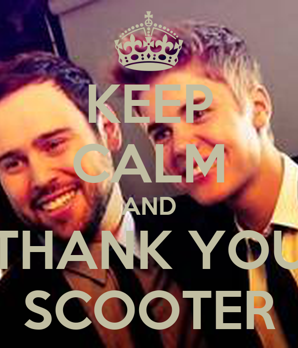 KEEP CALM AND THANK YOU SCOOTER