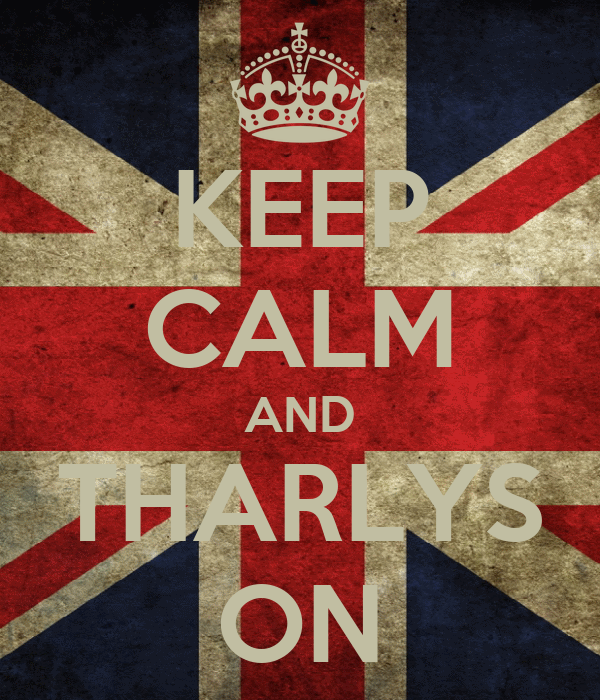 KEEP CALM AND THARLYS ON