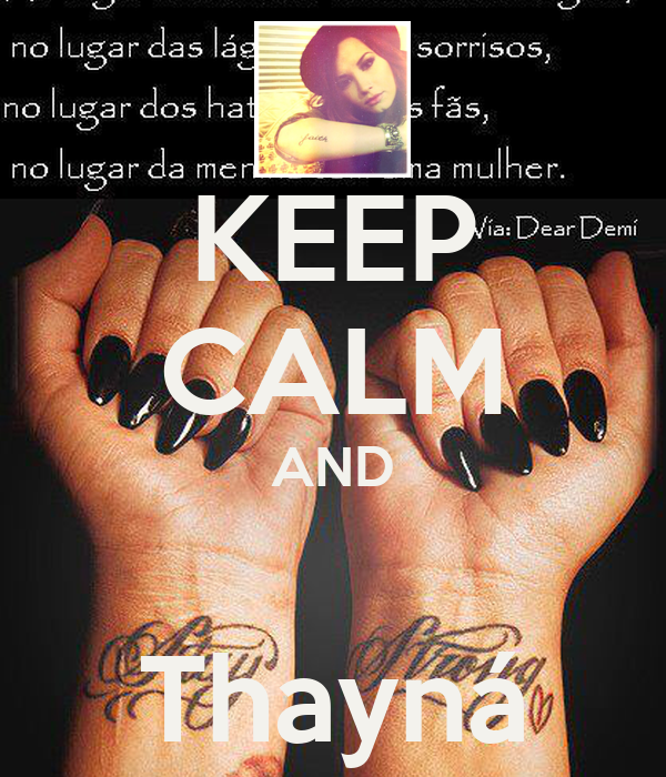 KEEP CALM AND  Thayná