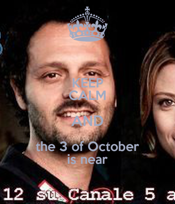 KEEP CALM AND the 3 of October is near