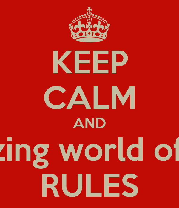 KEEP CALM AND the amazing world of gumball RULES
