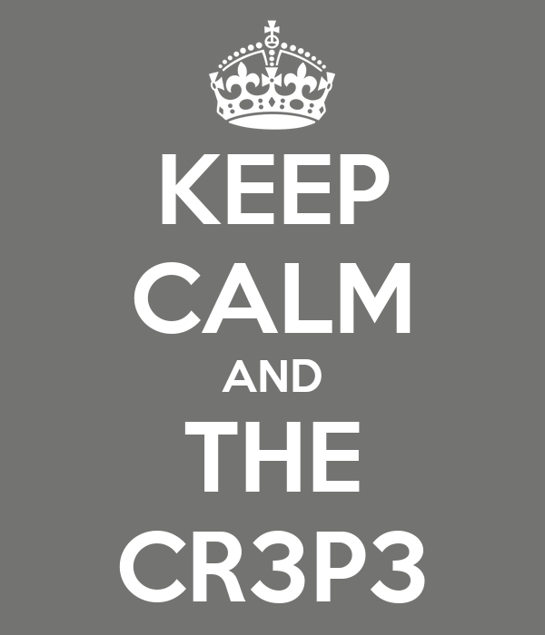 KEEP CALM AND THE CR3P3