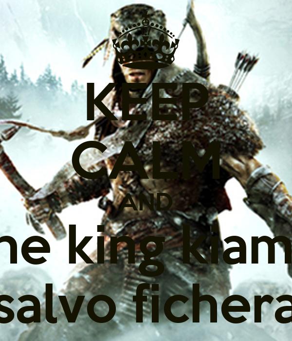 KEEP CALM AND the king kiama salvo fichera
