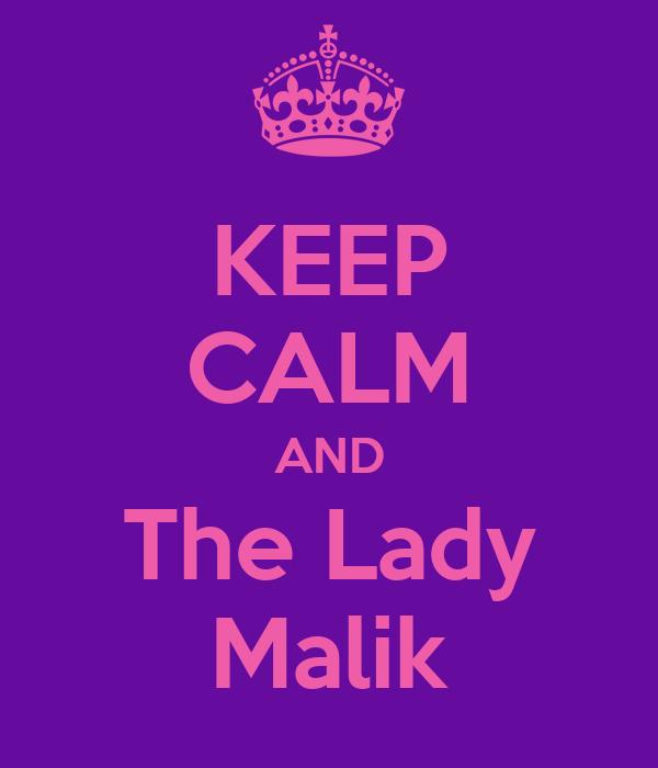 KEEP CALM AND The Lady Malik