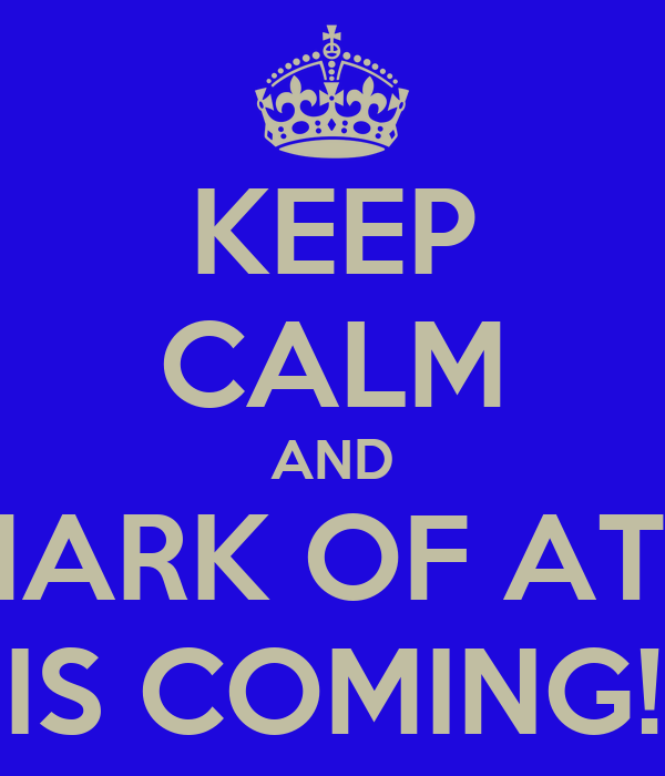 KEEP CALM AND THE MARK OF ATHENA IS COMING!