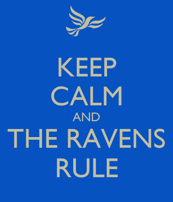 KEEP CALM AND THE RAVENS RULE