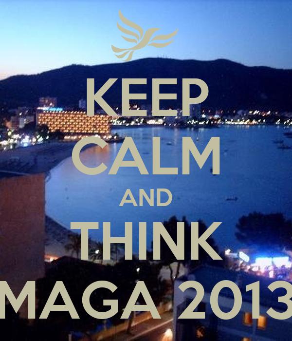 KEEP CALM AND THINK MAGA 2013