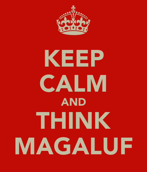 KEEP CALM AND THINK MAGALUF