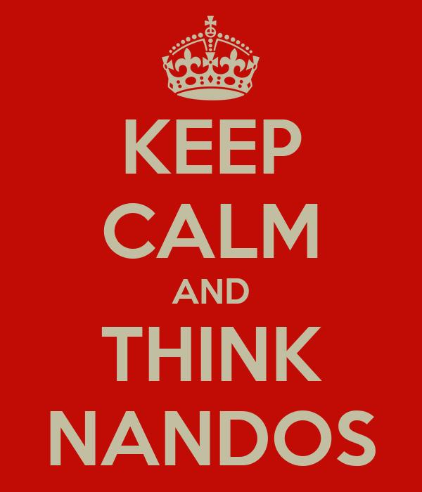 KEEP CALM AND THINK NANDOS
