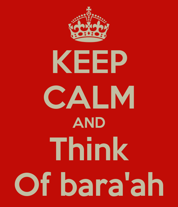 KEEP CALM AND Think Of bara'ah