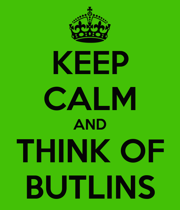 KEEP CALM AND THINK OF BUTLINS