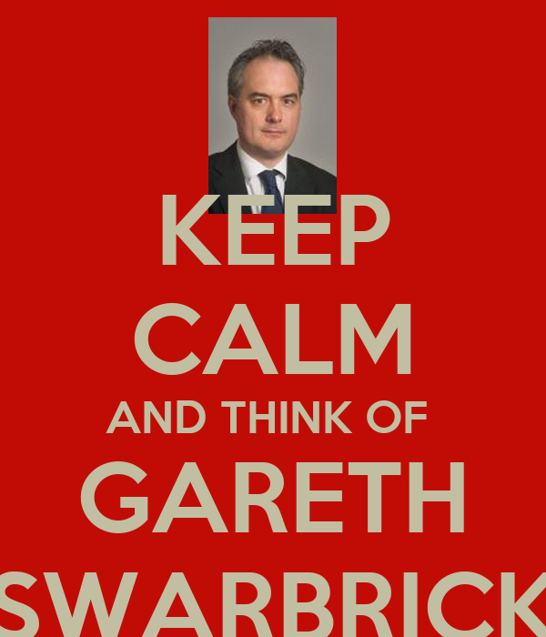 KEEP CALM AND THINK OF  GARETH SWARBRICK