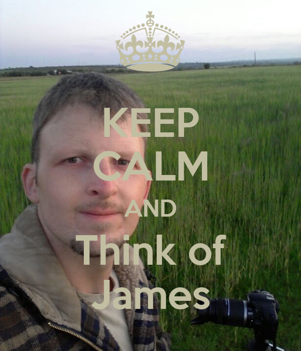 KEEP CALM AND Think of James