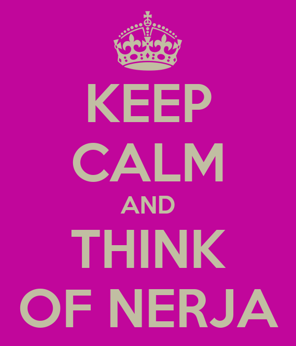 KEEP CALM AND THINK OF NERJA