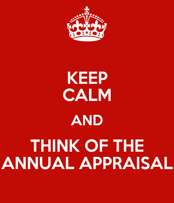 what happens at the annual appraisal Annual appraisal employee is moving to a new supervisor or a new job classification (send a copy to the new supervisor) employee is going on leave of absence.