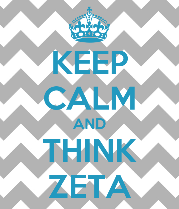 KEEP CALM AND THINK ZETA