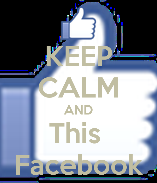 KEEP CALM AND This  Facebook
