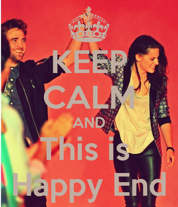 KEEP CALM AND This is  Happy End