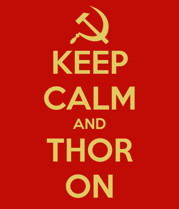 KEEP CALM AND THOR ON