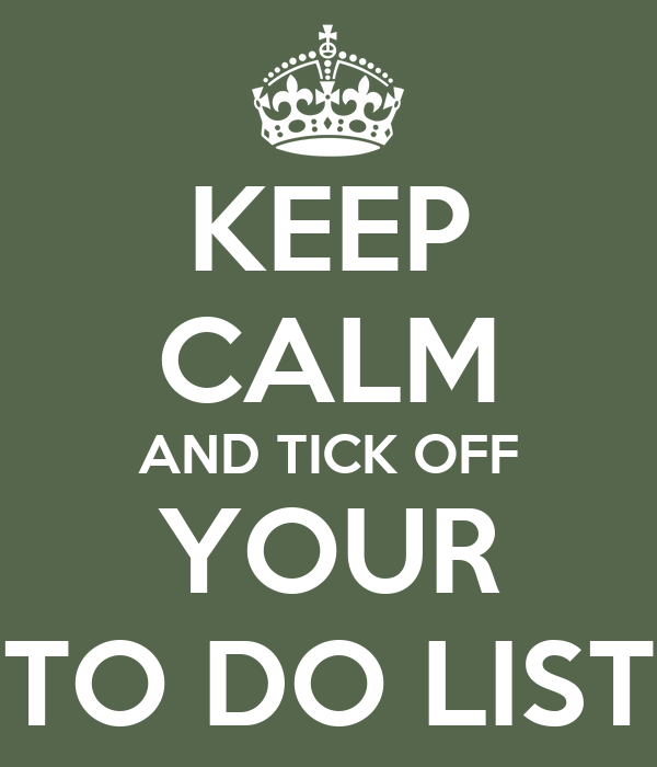 keep calm and tick off your to do list poster lena keep calm o matic