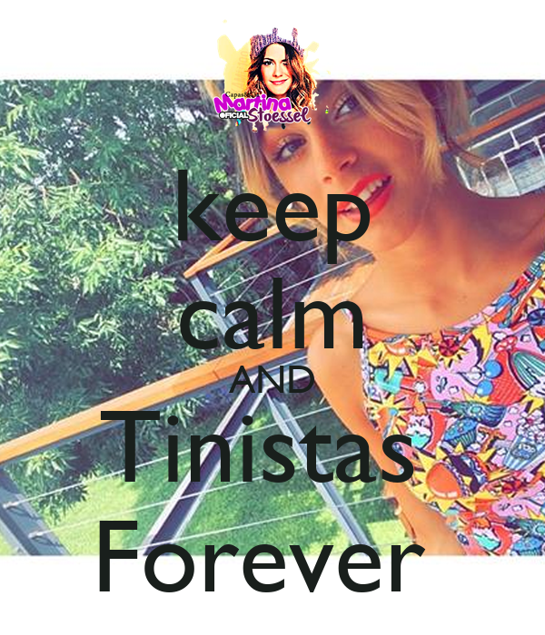 keep calm AND Tinistas  Forever