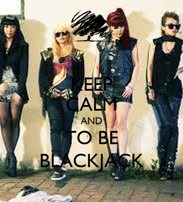 KEEP CALM AND TO BE BLACKJACK