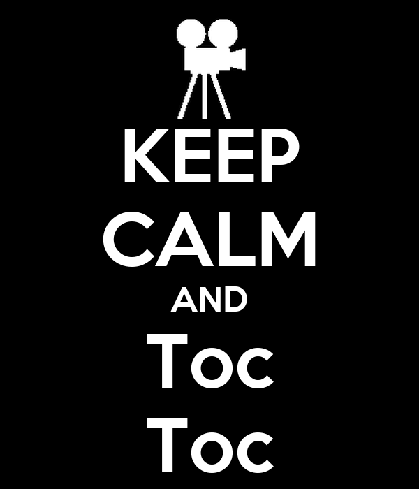 KEEP CALM AND Toc Toc